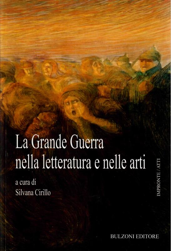 La Grande Guerra nella letteratura e nelle arti